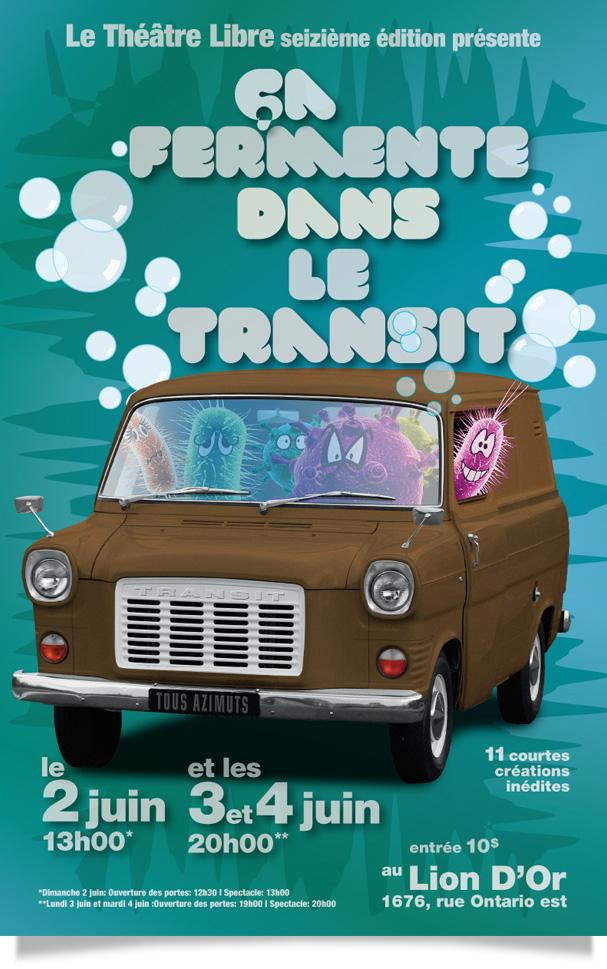 Spectacle 2013 - Ça fermente dans le transit !