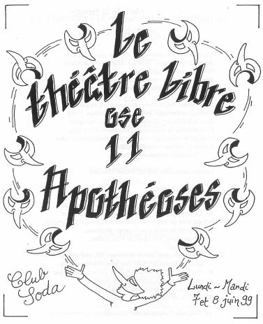 Spectacle 1999 - Le Théâtre Libre ose onze apothéoses