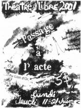 Spectacle 2001 - Passage à l'acte
