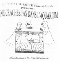 Spectacle 2002 - Ne crachez pas dans l'aquarium
